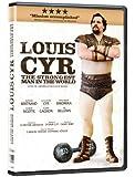 Louis Cyr: L'Homme Le Plus Fort Du Monde (Version française)