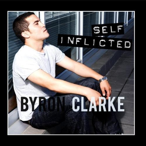 Self Inflicted by Byron Clarke