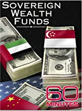 60 Minutes - Sovereign Wealth Funds