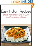 Easy Indian Recipes: Simple Homemade DAL & CURRY You Can Make at Home (International Cuisine Cookbook Series 2)