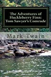 The Adventures of Huckleberry Finn: Tom Sawyers Comrade