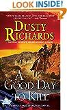 A Good Day To Kill (A Byrnes Family Ranch Novel)