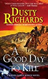 img - for A Good Day To Kill (A Byrnes Family Ranch Novel) book / textbook / text book