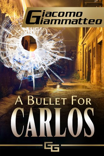 An undercover drug bust leaves two cops dead and drugs missing…  Fans of Mario Puzo will love Giacomo Giammatteo's compelling, evolving thriller A Bullet For Carlos