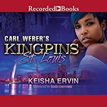Carl Weber's Kingpins: St. Louis Audiobook by Keisha Ervin Narrated by Soozi Cheyenne