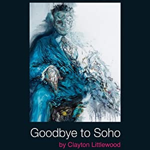 Goodbye to Soho Audiobook