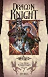 Dragon Knight: Dragonlance: The New Adventures, Part 7