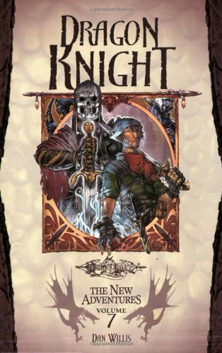 Dragon Knight (Dragonlance: The New Adventures, Vol. 7)