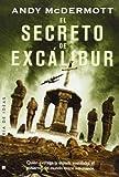 El secreto de Excalibur / The Secret of Excalibur (Spanish Edition)