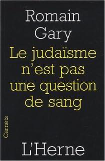 Le juda�sme n'est pas une question de sang par Gary