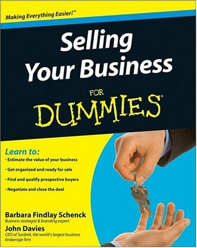 Selling Your Business For Dummies (For Dummies (Business & Personal Finance)), Barbara Findlay Schenck, John Davies