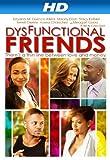 Dysfunctional Friends [HD]