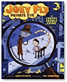 Creepy Crawly Crime (Joey Fly, Private Eye)