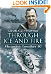 Through Ice and Fire: A Russian Arcti...