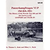 PANZER TRACTS - PANZERKAMPFWAGEN VIP (Sd.Kfz 181) - The history of the Porsche Typ 100 & 101 also known as the Leopard and Tiger (P). (PANZER TRACTS)by Thomas L Jentz &...