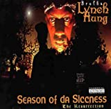Brotha Lynch Hung Season of Da Siccness