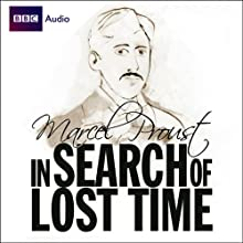 In Search of Lost Time (Dramatised)  by Marcel Proust Narrated by James Wilby, Jonathan Firth, Harriet Walter, Imogen Stubbs, Corin Redgrave