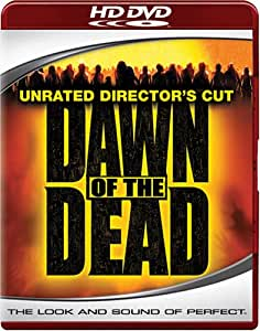 Dawn of the Dead (Unrated Director's Cut) [HD DVD]
