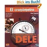 El cronómetro: Übungsbuch mit 2 integrierten Audio-CDs