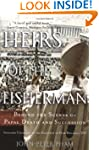 Heirs of the Fisherman: Behind the Sc...