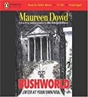 Bushworld