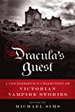 Dracula's Guest: A Connoisseur's Collection of Victorian Vampire Stories by Michael Sims
