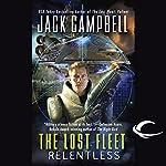 The Lost Fleet: Relentless | Jack Campbell