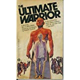 The Ultimate Warriorby Bill S Ballinger