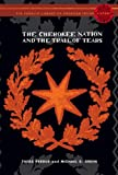 The Cherokee Nation and the Trail of Tears: The Penguin Library of American Indian History series (Penguin