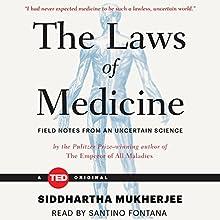 The Laws of Medicine | Livre audio Auteur(s) : Siddhartha Mukherjee Narrateur(s) : Santino Fontana