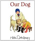 Helen Oxenbury Our Dog (First Storybooks)