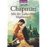 """Mit der Liebe eines Highlandersvon """"Janet Chapman"""""""