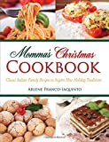 img - for Momma's Christmas Cookbook: Classic Italian Recipes to Inspire New Holiday Traditions book / textbook / text book