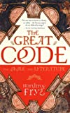 The Great Code: The Bible and Literature (0156027801) by Northrop Frye