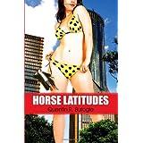 Horse Latitudes ~ Quentin R. Bufogle