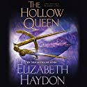 The Hollow Queen Audiobook by Elizabeth Haydon Narrated by Kevin T. Collins