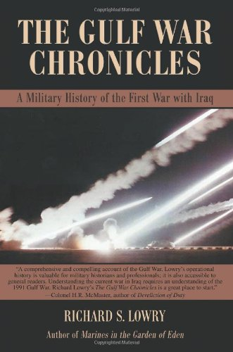 Image of THE GULF WAR CHRONICLES: A Military History of the First War with Iraq