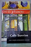img - for Caf  Sunrise / Cafe Sunrise book / textbook / text book