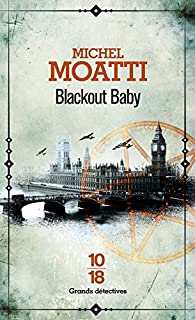 Blackout Baby - Michel Moatti 2016
