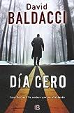 David Baldacci Dia Cero = Zero Day (La Trama)