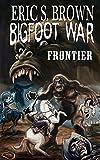 Bigfoot War: Frontier