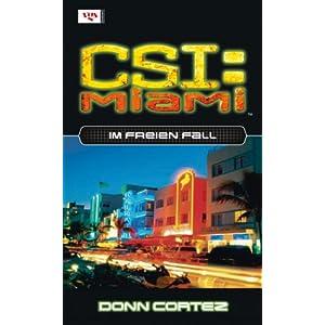 CSI Miami 07. Im freien Fall