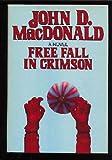 Free Fall In Crimson (0002226073) by Macdonald, John