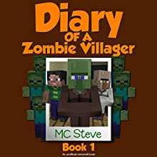 Infestation: Diary of a Minecraft Zombie Villager, Book 1 Audiobook by  MC Steve Narrated by  MC Steve