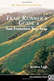 Search : Trail Runners Guide: San Francisco Bay Area