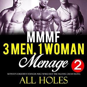 Three Men, One Woman, Too Big, All Holes Audiobook