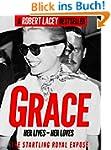 Grace: Her Lives, Her Loves - the def...