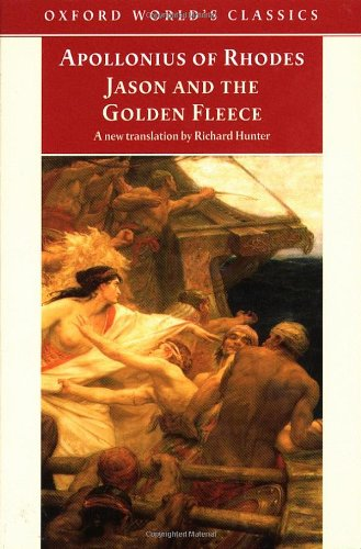 Jason and the Golden Fleece: (The Argonautica) (Oxford...