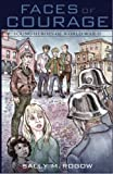 img - for Faces of Courage: Young Heroes of World War II book / textbook / text book