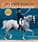 The USDF Guide to Dressage